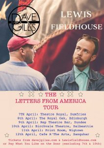 Letters from America tour Lewis Fieldhouse Dave Giles
